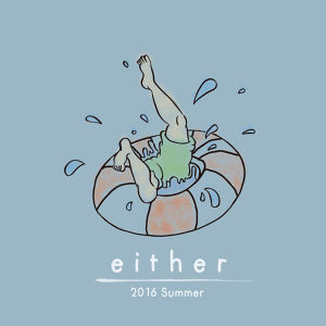 """either 1st E.P. """"2016 Summer"""""""