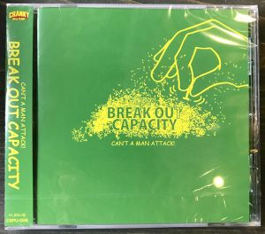 CAN'T A MAN ATTACK!/BREAK OUT CAPACITY