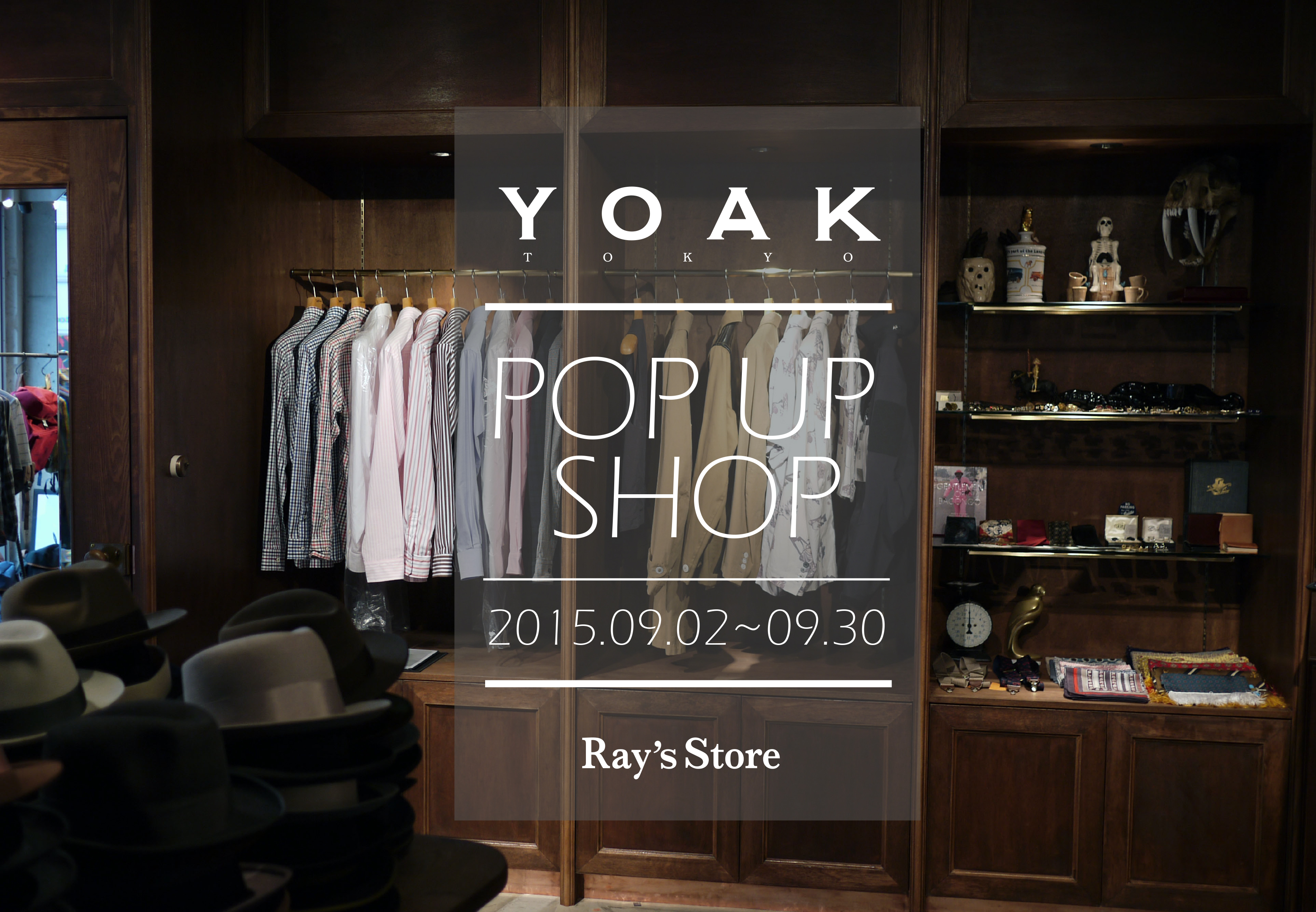 『YOAK POP-UP SHOP IN Ray's Store』