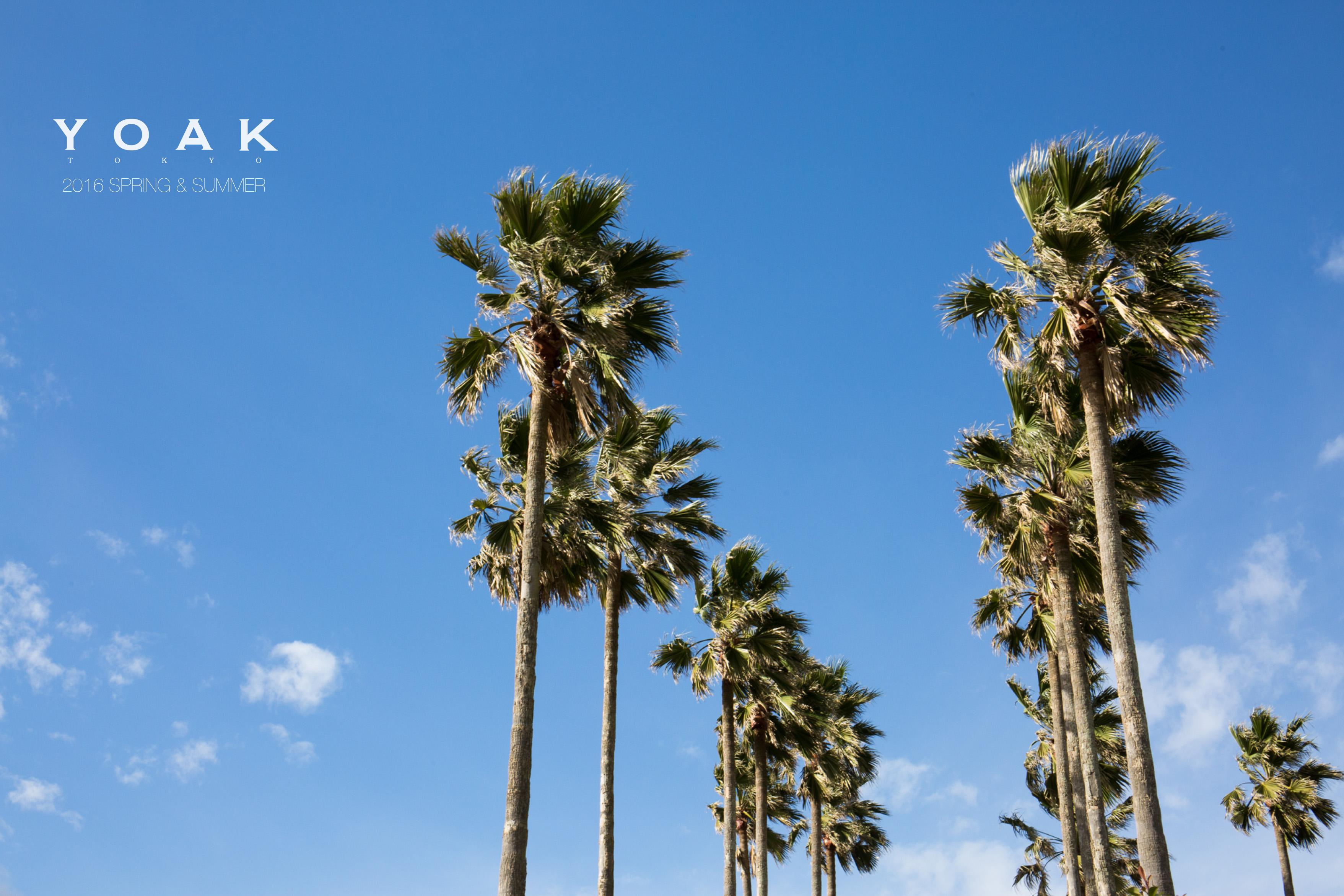 <YOAK>2016年春夏のルックが公開されました。