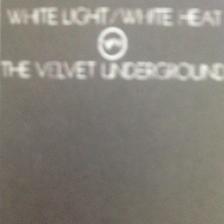 THE VELVET UNDERGROUND 「WHITE LIGHT」「GUESS I'M FAL