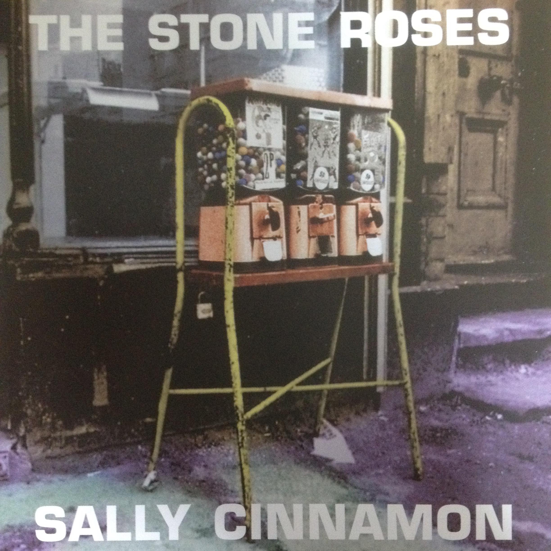 THE STONE ROSES 「SALLY CINNAMON」